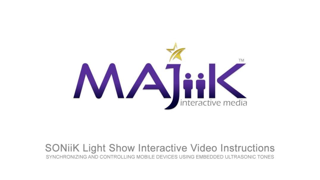 MAJiiK SONiiK Light Show Instructions