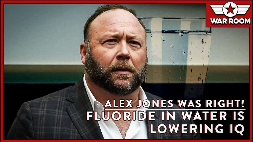 Alex Jones Was Right! Fluoride In Water Is Lowering IQ