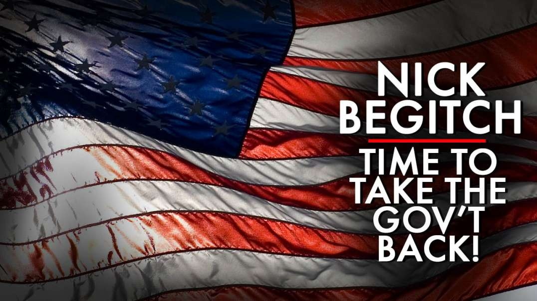 Now Is The Time To Wake Up And Take Our Government Back
