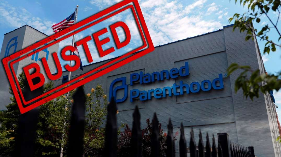 Un-Planned Parenthood Busted: $3M for Bullying Illegal Alien Whistleblower