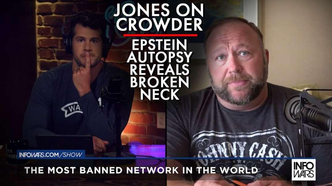 Alex Jones Breaks Down Jeffery Epstein Autopsy Revealing Broken Neck