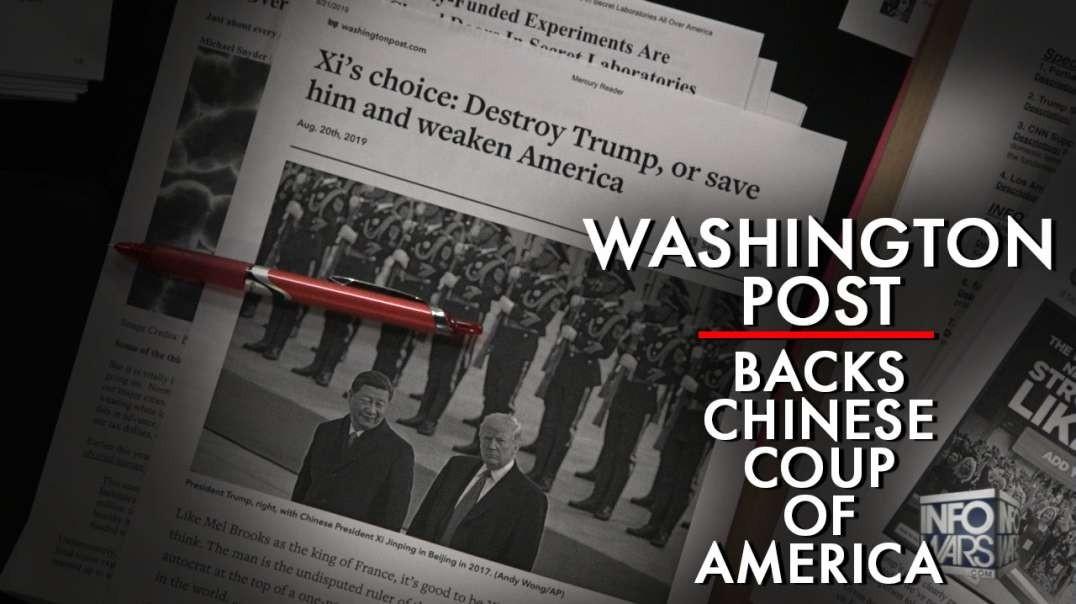 Washington Post Backs Chinese Coup Over Trump
