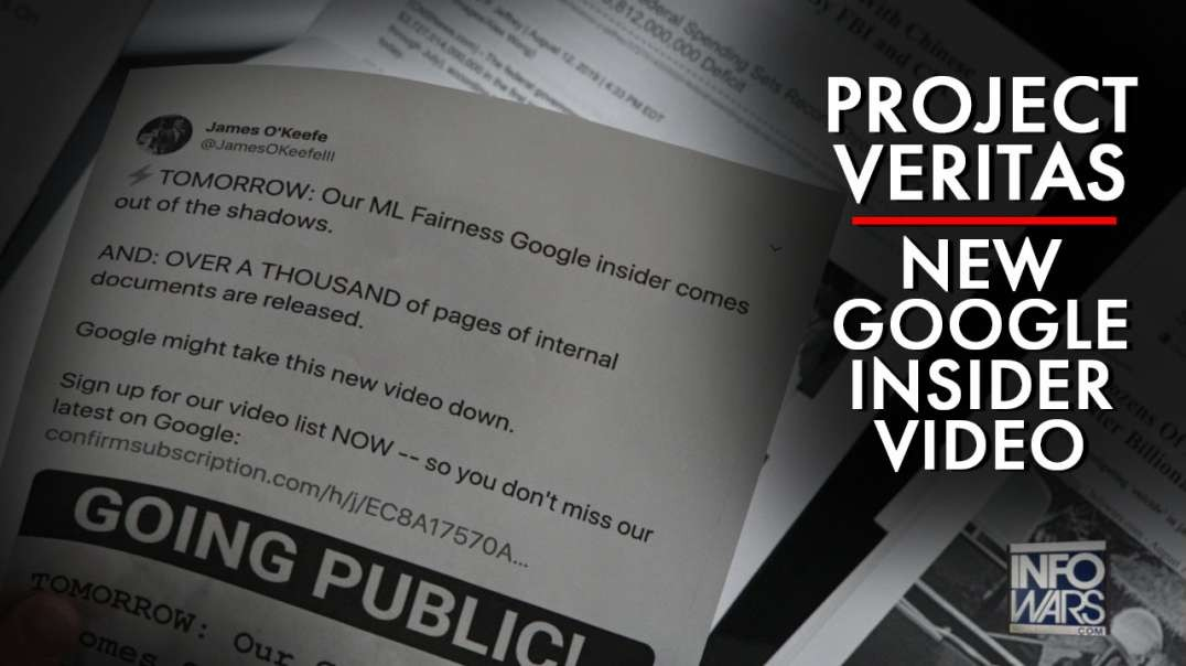 Project Veritas Announces New Google Insider Bomb Shell Video