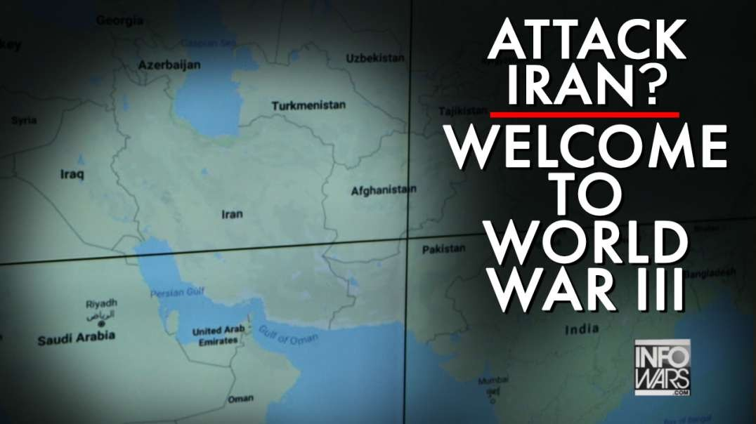 Attack Iran- Welcome to WW3