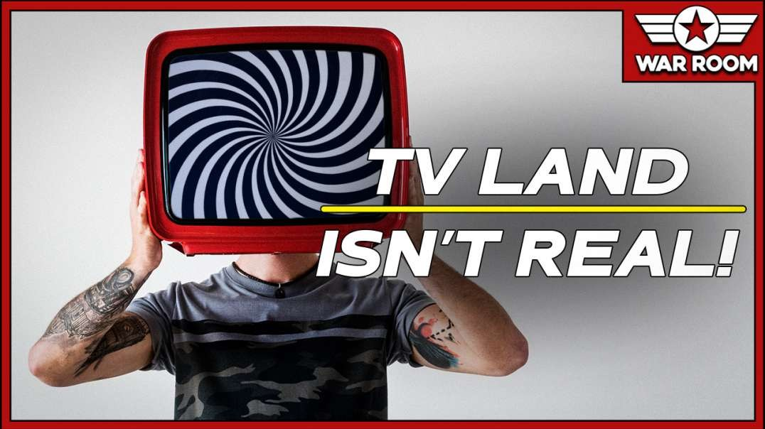 Television Has Brainwashed You Into Believing Things That Aren't Real