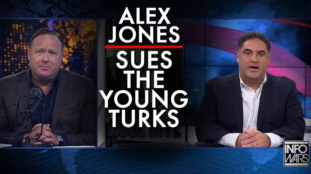 Alex Jones Files Suit On The Young Turks and Mother Jones For Liable Defamation