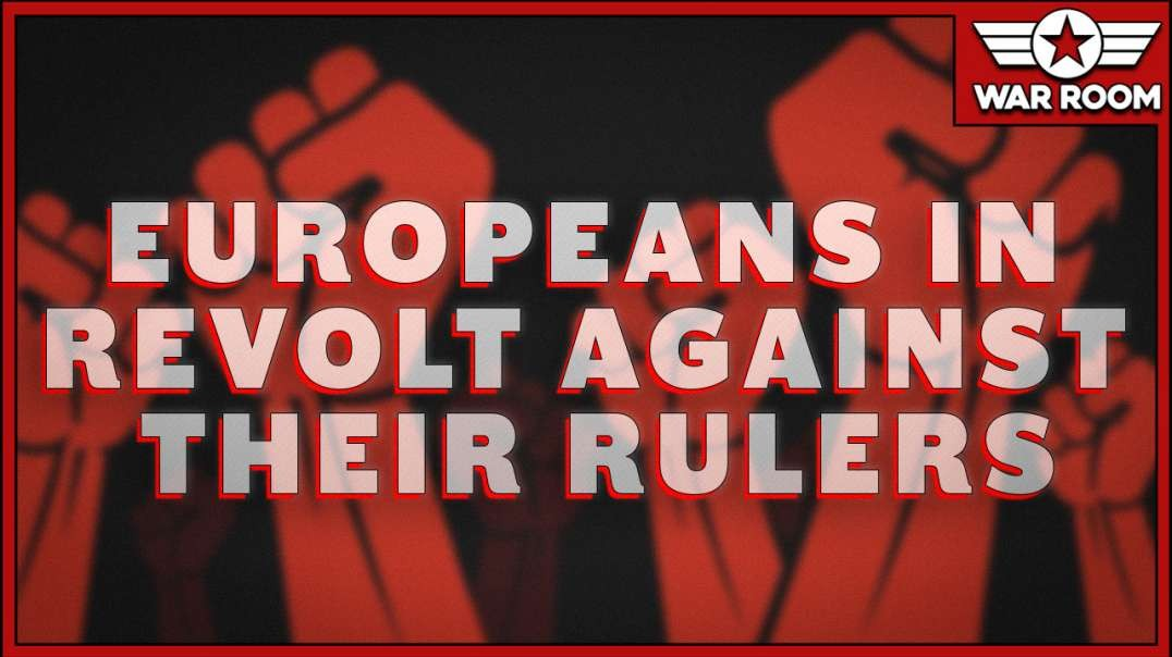 Europeans In Revolt Against Their Rulers