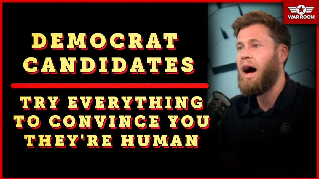 Democrat Candidates Try Everything To Convince You They Are Human