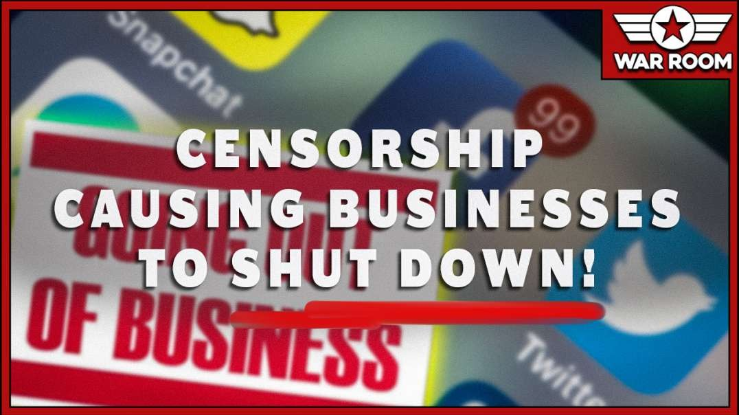 Social Media Censorship Is Causing businesses To Shut Down