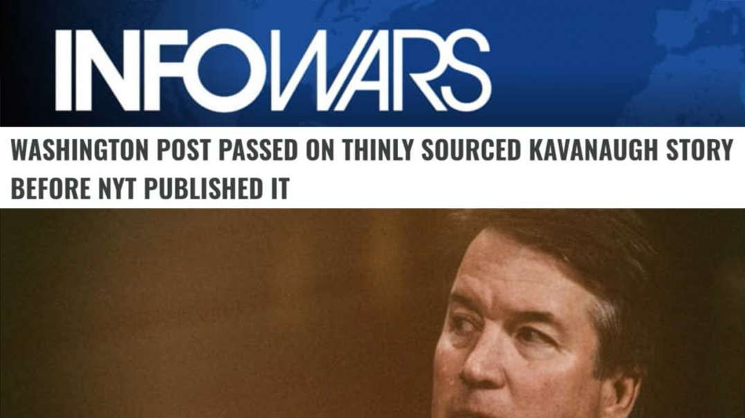 Leftist Propagandists NY Times Publish Unsourced Lies To Attack Kavanaugh