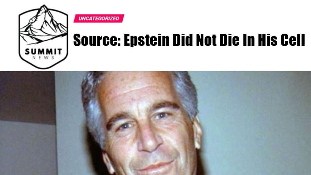Breaking! Epstein Did Not Die In His Prison Cell