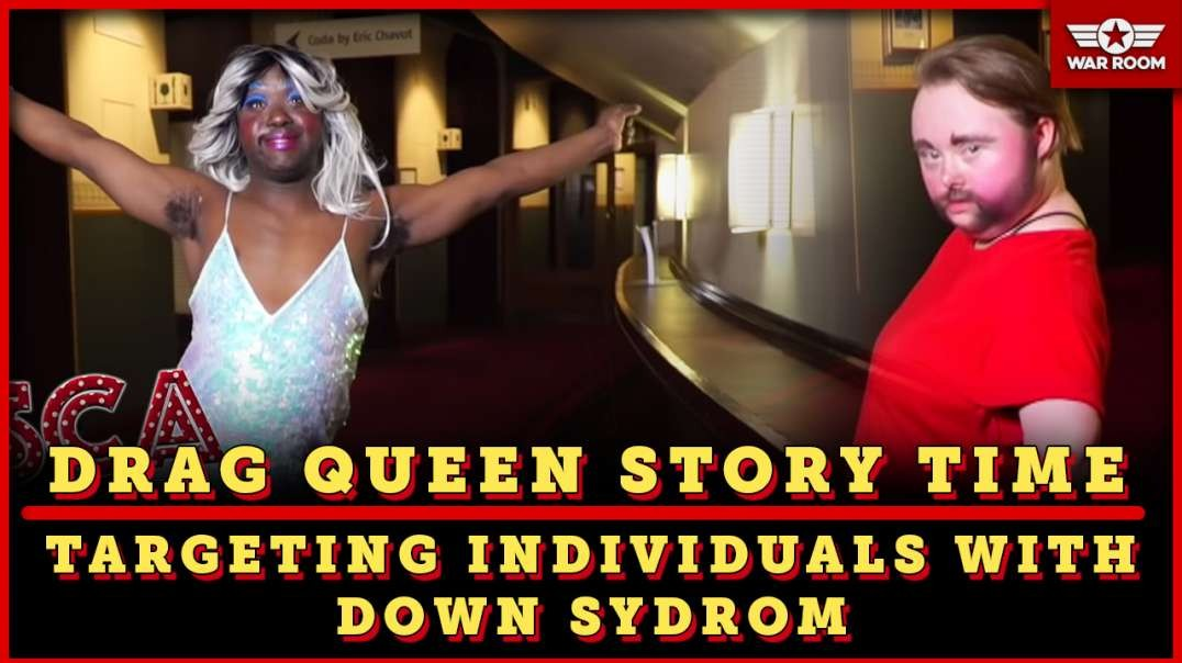 Drag Queen Story Time Is Targeting Down Syndrome Individuals