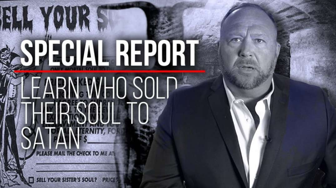 Special Report: Learn Who Sold Their Soul To Satan