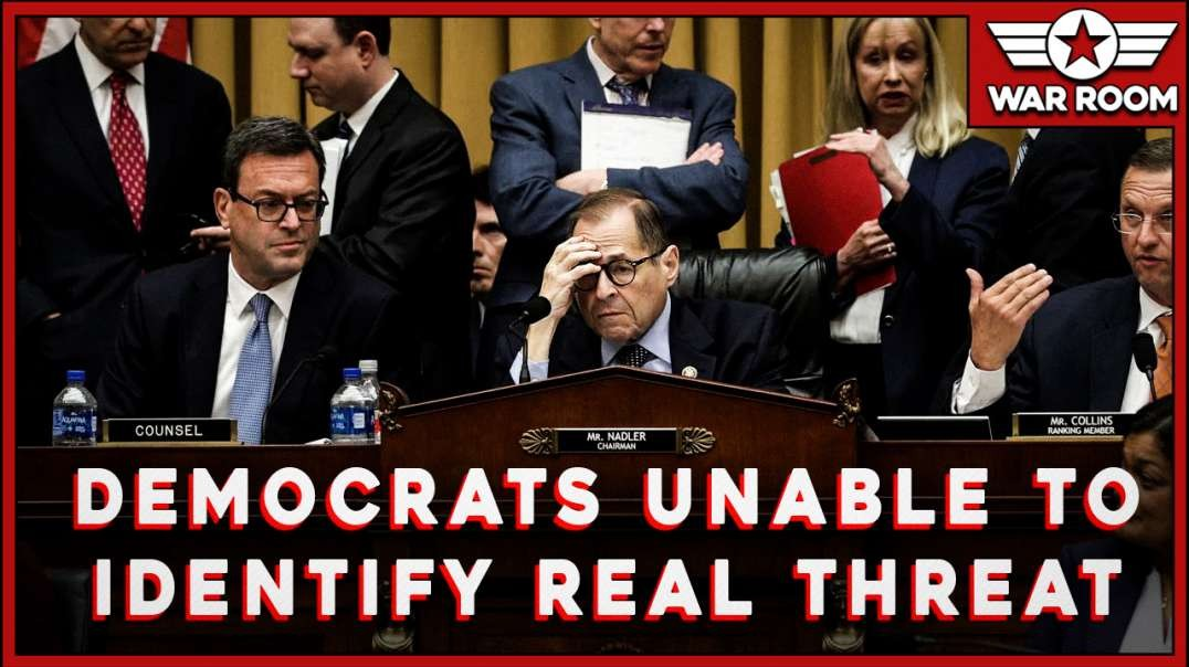 Democrats Incapable Of Identifying The Real Threat