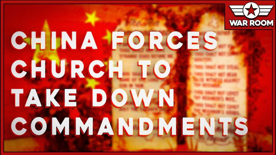 Churches In China Forced To Remove The 10 Commandments