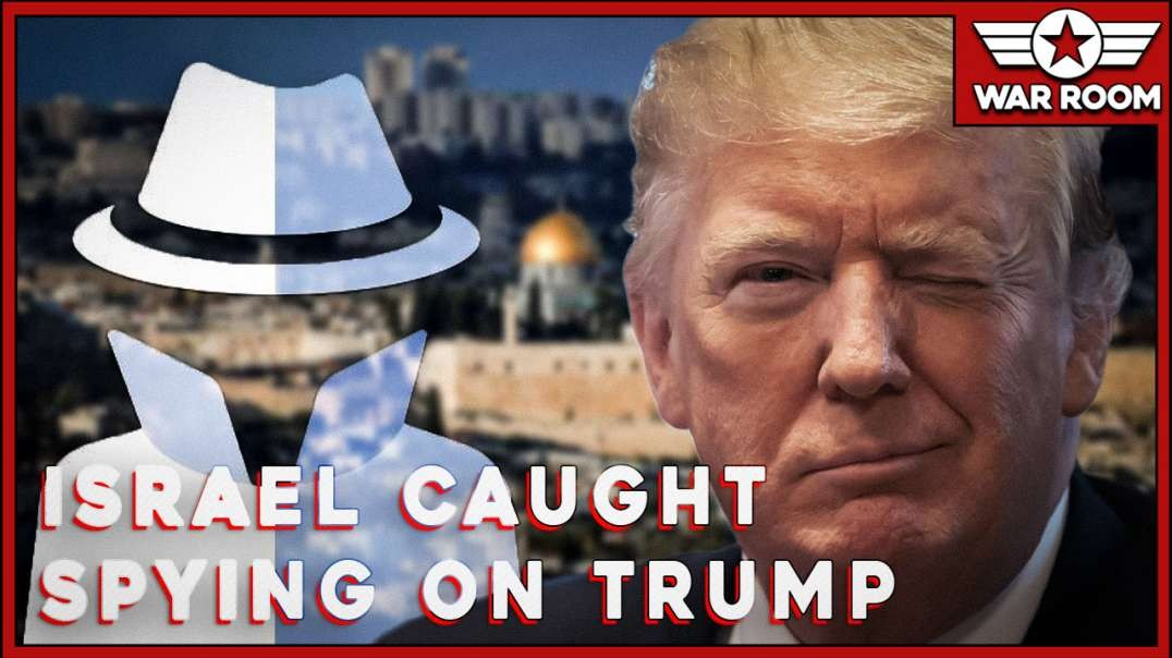 Israel Caught Spying On President Trump With Stingray Devices