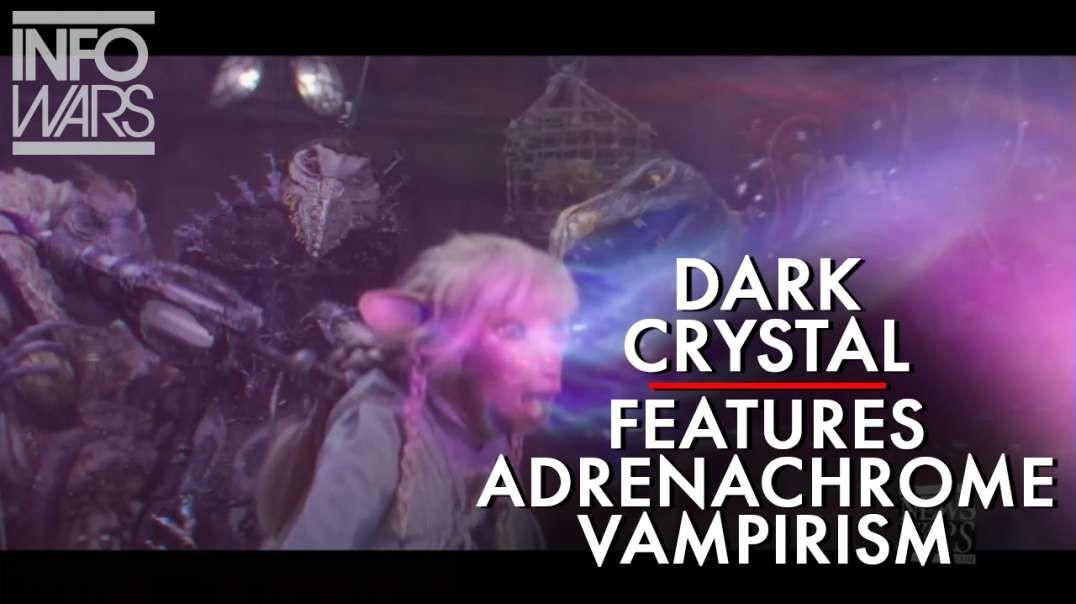 New Dark Crystal Series Features Adrenachrome Vampirism