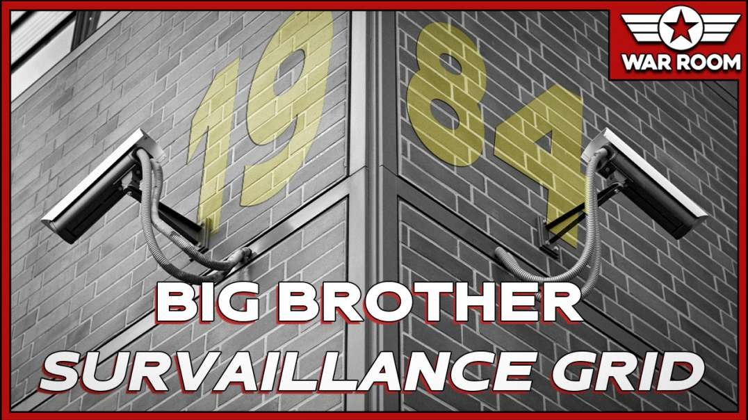 The 1984 Big Brother Surveillance Grid Is Here