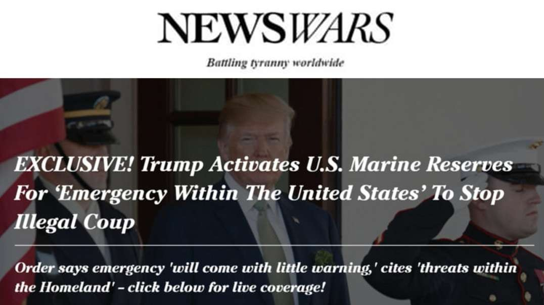 President Trump Braces For Kinetic Coup, Calls Up Marines