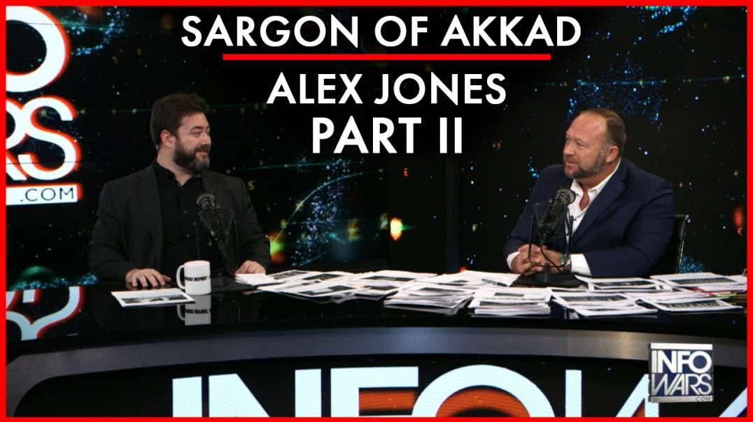 Sargon of Akkad Joins Alex Jones Live In Studio for Explosive Part-Two Interview!