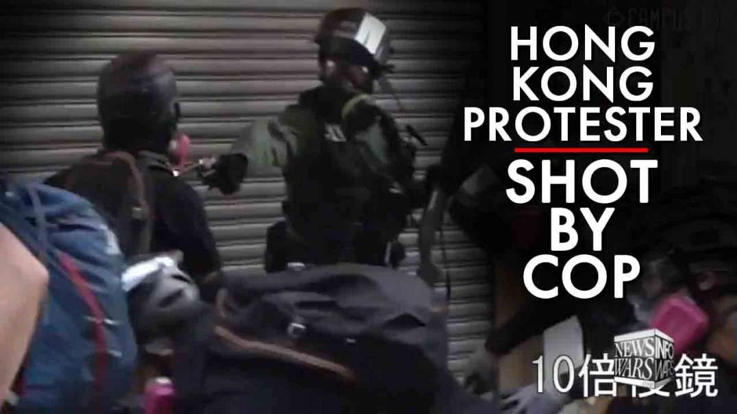 Video- Hong Kong Protester Shot By Cop In The Chest