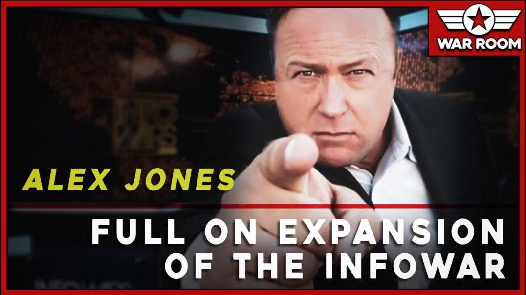 Alex Jones Calls For A Full On Expansion Of The Infowar