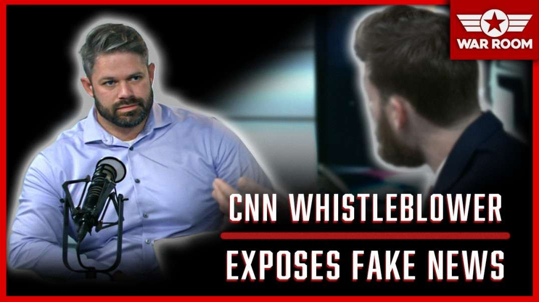 CNN Whistleblower Explains Why He Put His Life On The Line To Expose Fake News