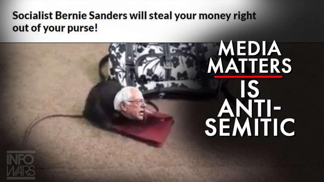 Media Matters Hates Jews, Attributes Bernie Sanders Meme To Anti-Semitism