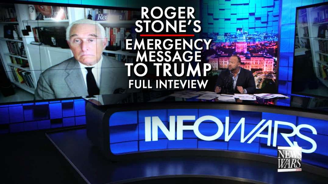 Roger Stone's Emergency Message To Trump - FULL INTERVIEW