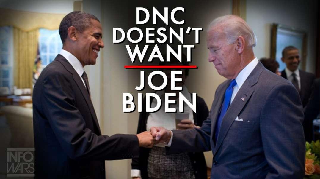 The DNC Does Not Want Joe Biden