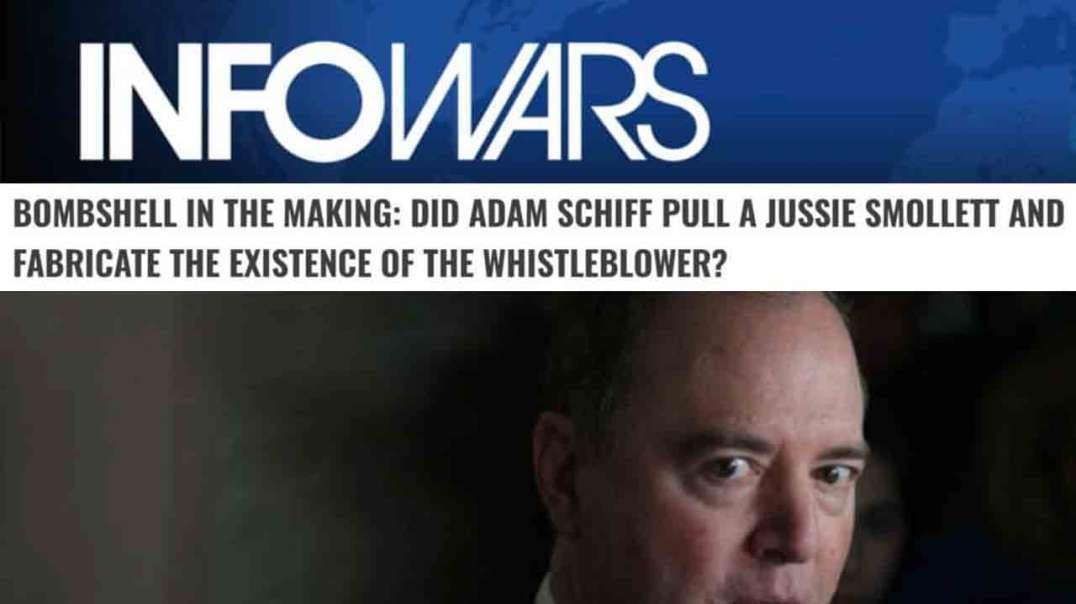 Is Schiff's Whistleblower Story A Deep State False Flag?