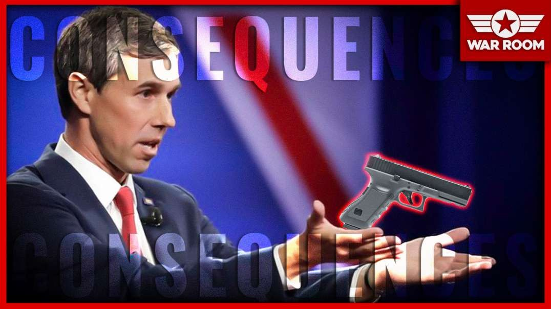 Beto Triples Down; Says Turn Your Guns In Or There Will Be Consequences