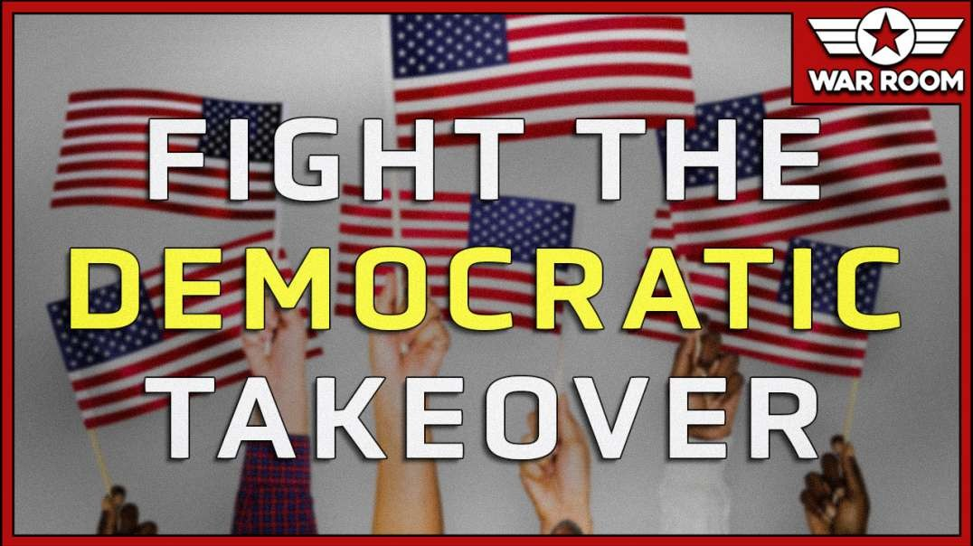 How The Average American Can Fight The Democrat Takeover Of America