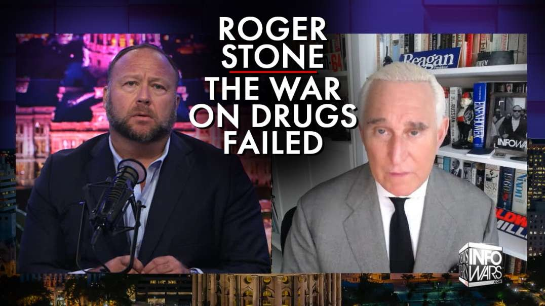 Roger Stone: The War On Drugs Failed, Time For Action