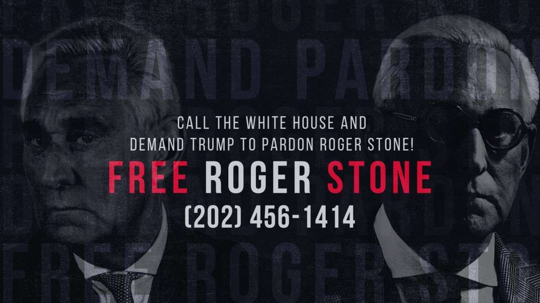 """Free Roger Stone!"" Roger's Emergency Message To America"