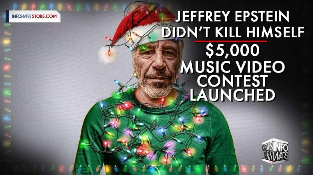 Alex Jones Launches: Jeffrey Epstein Didn't Kill Himself Music Video Contest