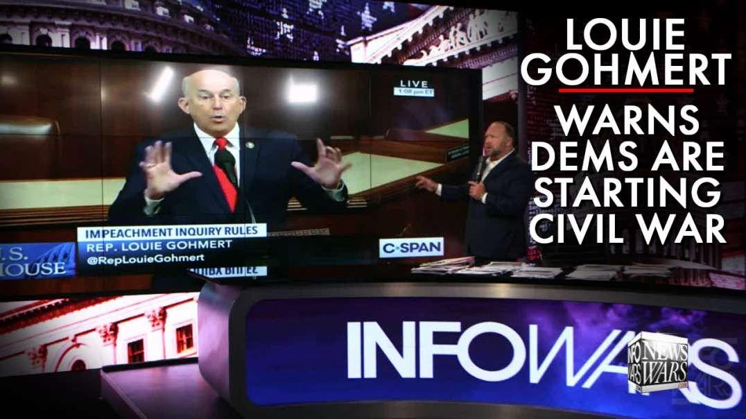 Louie Gohmert Warns Dems Are Starting A Civil War