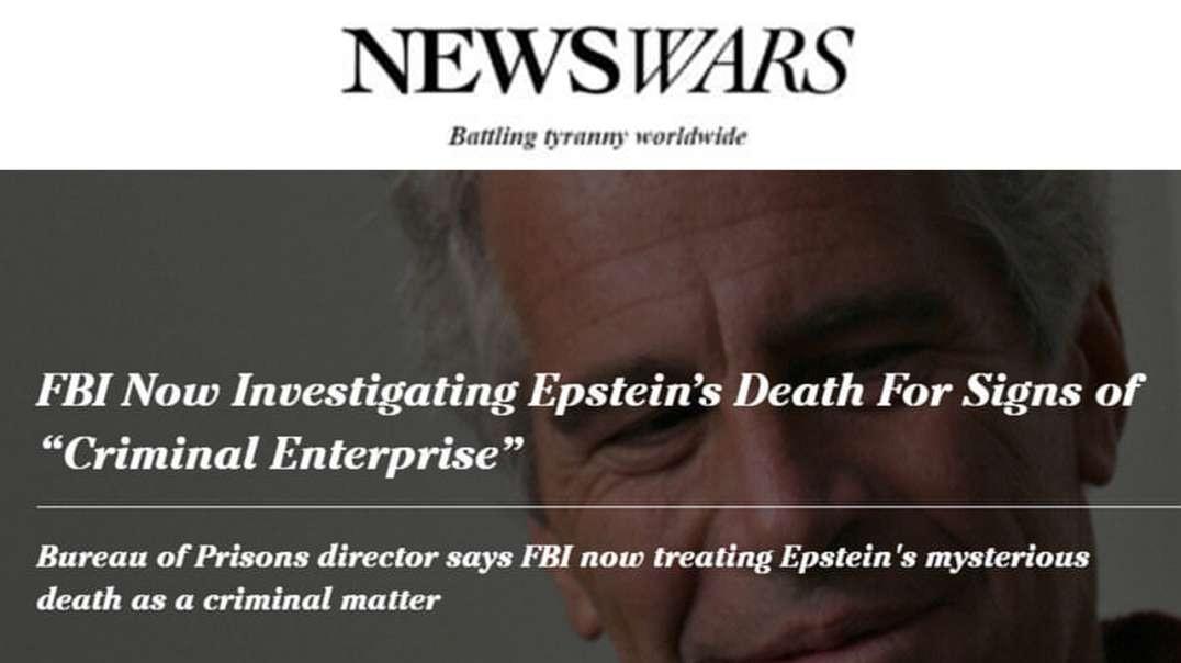 Epstein Death Being Investigated For Criminal Enterprise
