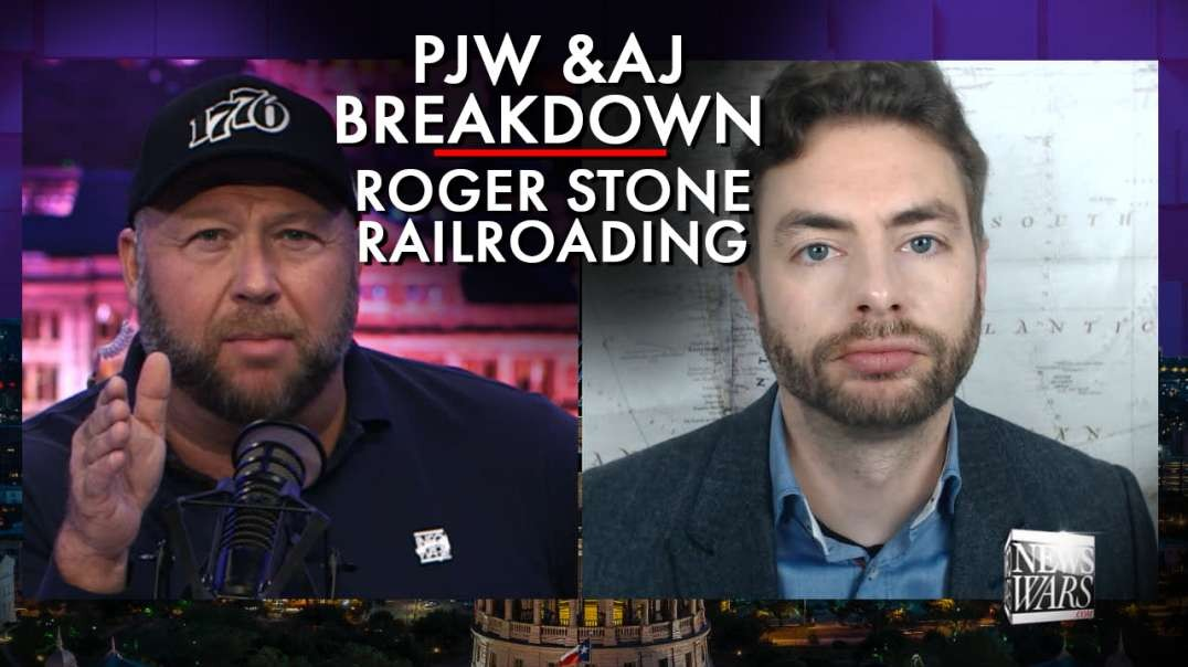 Powerful! PJW And Alex Break Down Roger Stone Railroading