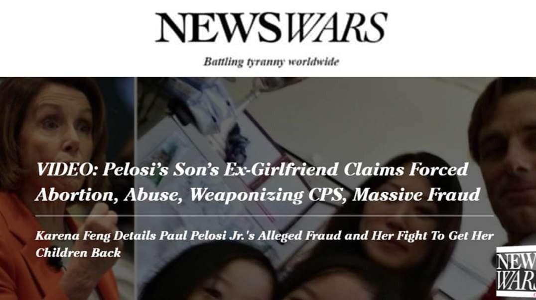 Ex Girlfriend Of Nancy Pelosi's Son Bolsters Claim Paul Pelosi Did Crooked Business In Ukraine