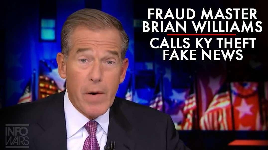 Fraud Master Brian Williams Claims Kentucky Theft Fake News