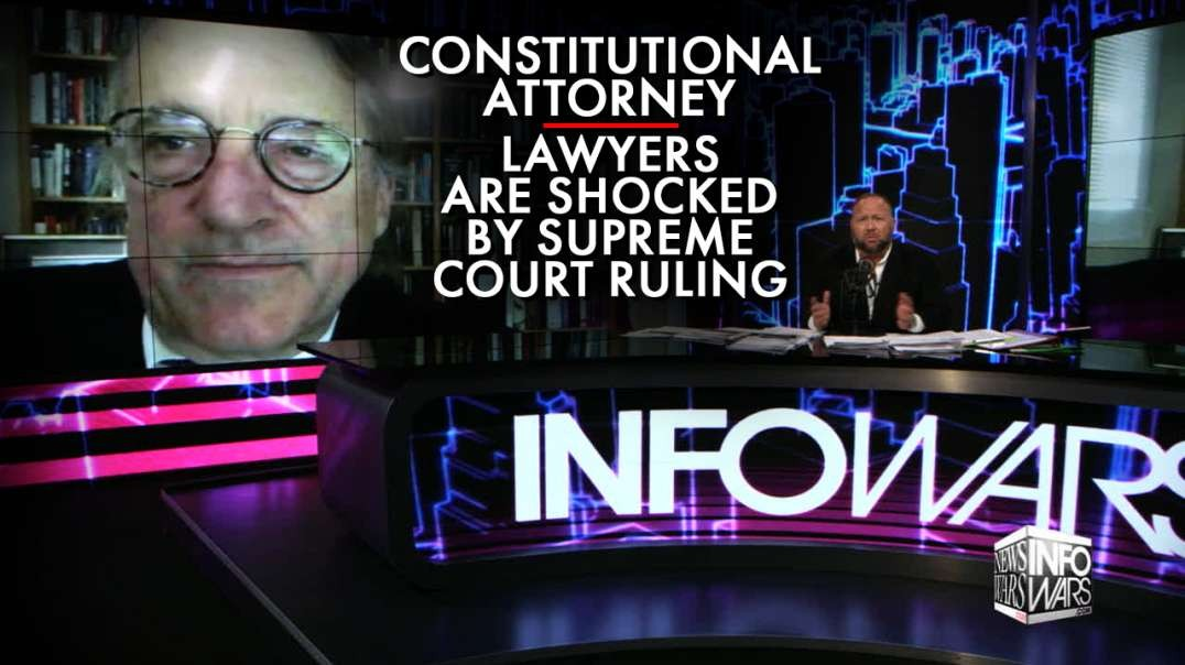 Constitutional Attorney: Lawyers Are Shocked By Supreme Court Ruling
