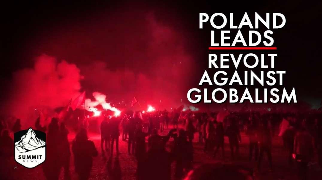 Poland Leads Huge Revolt Against Globalism