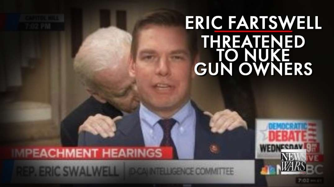 Remember When Eric Fartswell Threatened To Nuke American Gun Owners?
