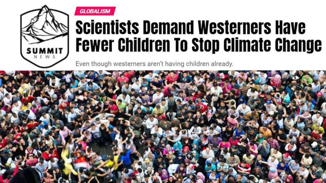 Scientists Demand Westerners Have Fewer Children To Stop Climate Change