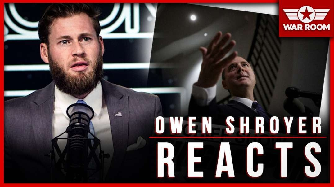 Owen Shroyer Reacts To Highlights From Adam Schiff Impeachment Hearing