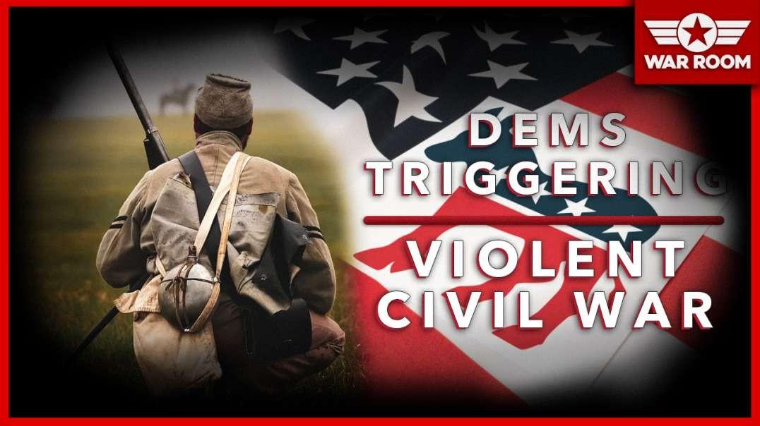 Democrats Triggering Violent Civil War Warn Republican Leaders