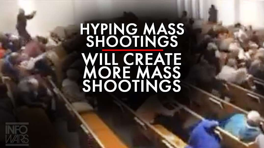 The Media Hyping Mass Shootings Will Create More Mass Shootings