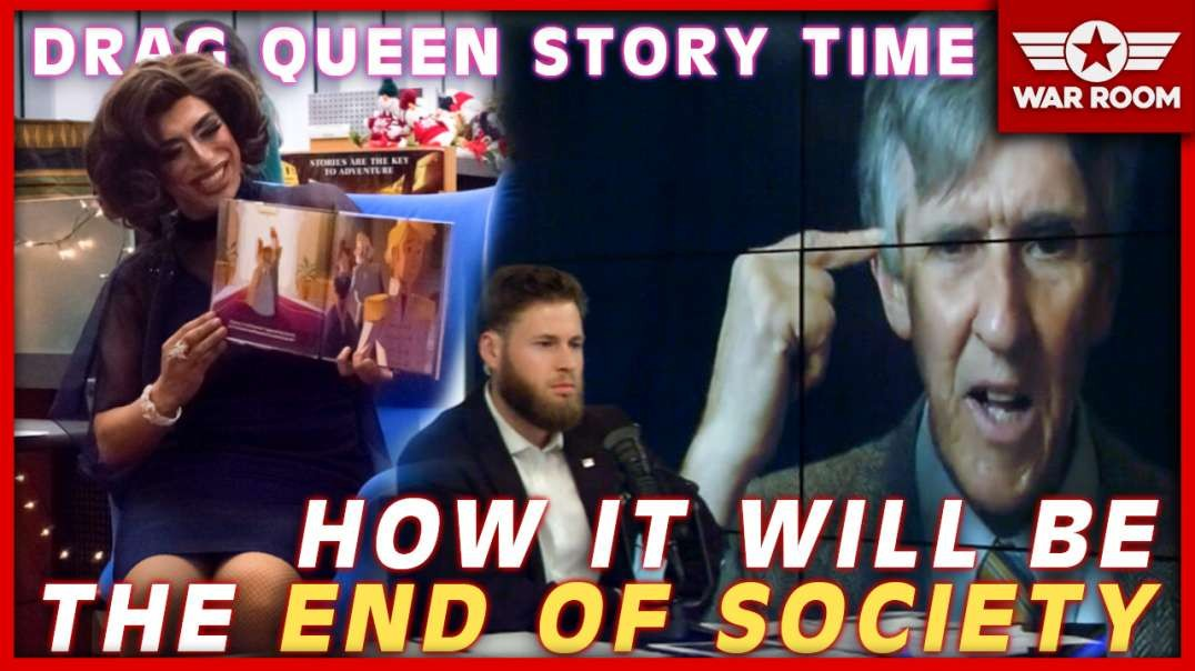 How Sexual Perversions Like Drag Queen Story Time Will Be The End Of Society