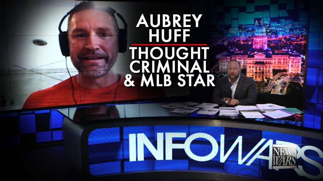 Thought Criminal And Former MLB Star Aubrey Huff Joins Infowars
